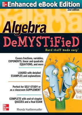 Algebra Demystified By Huettenmueller, Rhonda