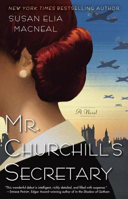 Mr. Churchill's Secretary By Macneal, Susan Elia